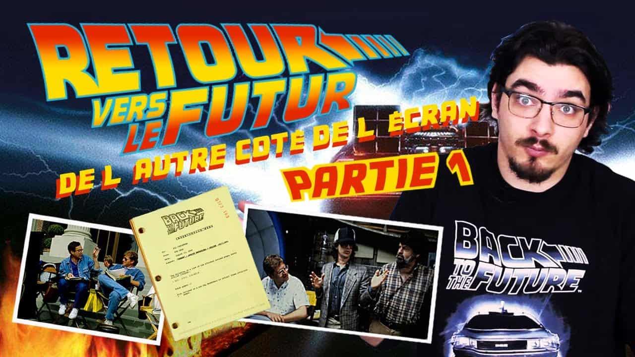 De l'autre côté de l'Ecran : Retour vers le Futur – PARTIE 1