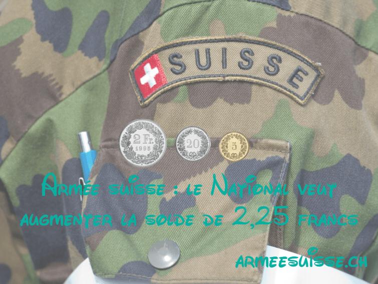 Armée suisse : le National veut augmenter la solde de 2,25 francs