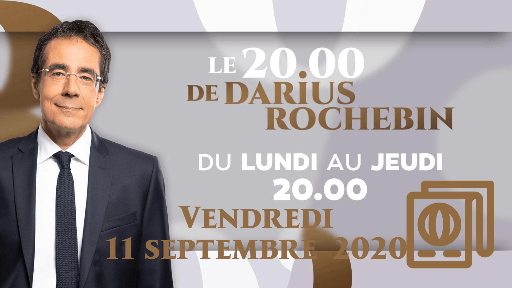 20h DARIUS ROCHEBIN vendredi 11 septembre 2020