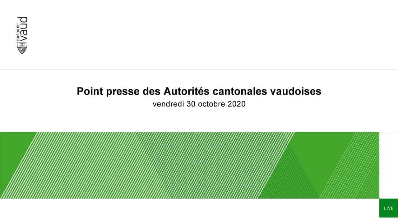 Point presse des autorités cantonales vaudoises – Vendredi 30 octobre 2020
