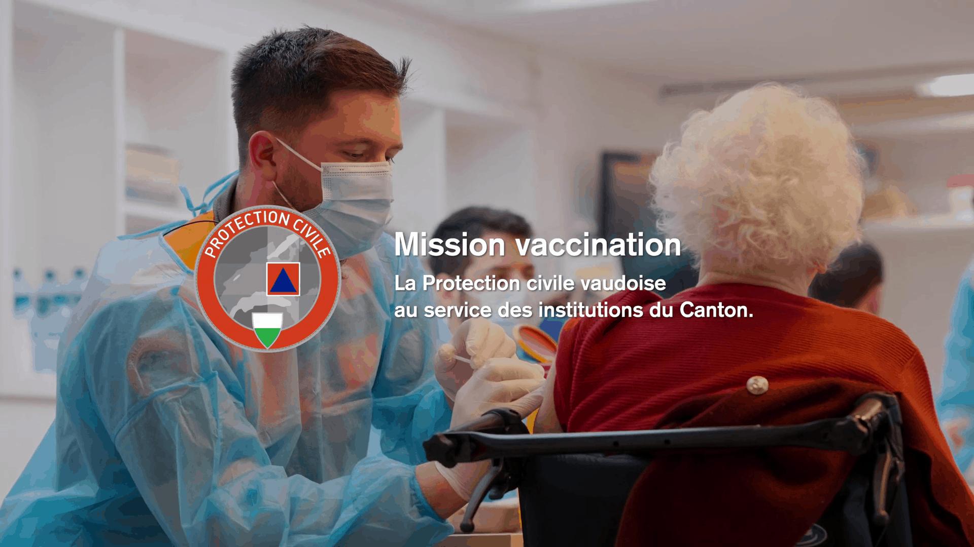 Mission vaccination : la Protection civile vaudoise au service des institutions du Canton.